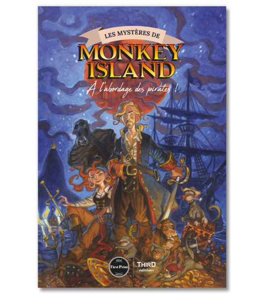 Les mystères de Monkey Island. A l'abordage des pirates - First Print