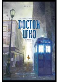 Les voyages extraordinaires de Doctor Who. Le pouvoir des histoires