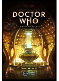 Les voyages extraordinaires de Doctor Who. Le pouvoir des histoires - First Print