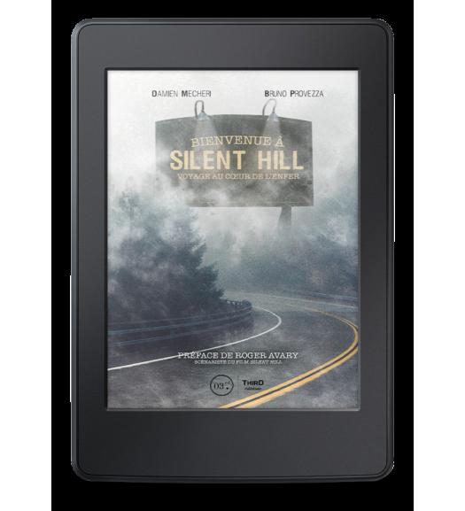 Bienvenue à Silent Hill. Voyage au coeur de l'enfer - ebook
