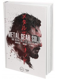 Metal Gear Solid. Une oeuvre culte de Hideo Kojima