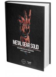 Metal Gear Solid. Une oeuvre culte de Hideo Kojima - First Print