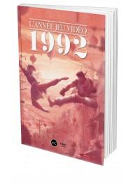 L'Année Jeu Vidéo : 1992 - First Print