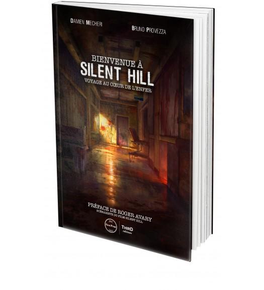 Bienvenue à Silent Hill. Voyage au coeur de l'enfer - First Print