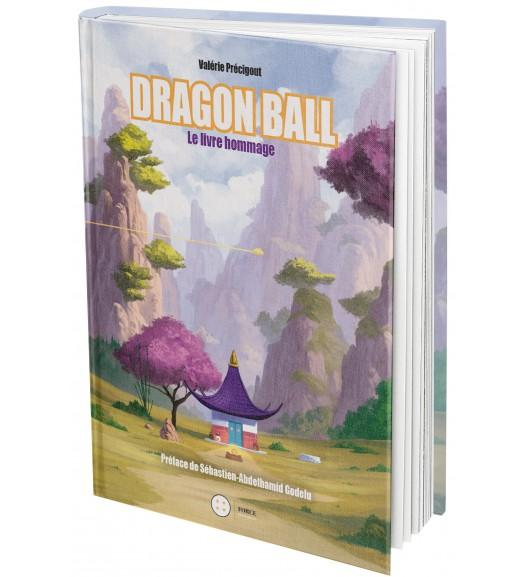 Dragon Ball. Le livre hommage