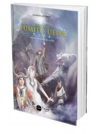 L'oeuvre de Fumito Ueda : une autre idée du jeu vidéo - First Print