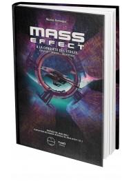 Mass Effect. A la conquête des étoiles - First Print