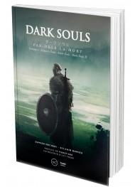 Dark Souls. Par-delà la mort - Volume 1