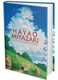 L'œuvre de Hayao Miyazaki. Le maître de l'animation japonaise