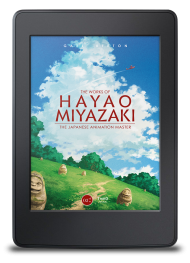 The Works of Hayao Miyazaki. The Japanese Animation Master - ebook