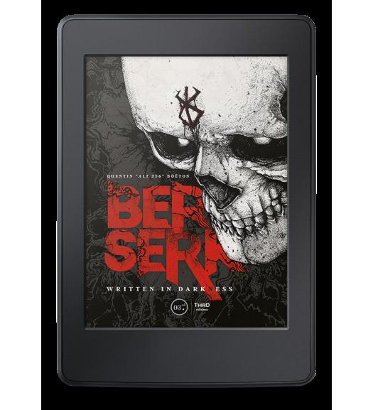 Berserk. Written in Darkness - ebook