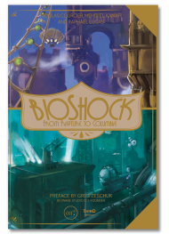 BioShock. From Rapture to Columbia