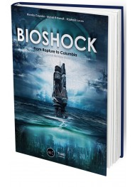BioShock. From Rapture to Columbia - Collector