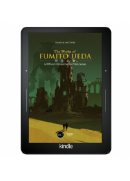 The Works of Fumito Ueda. A Different Perspective on Video Games - ebook