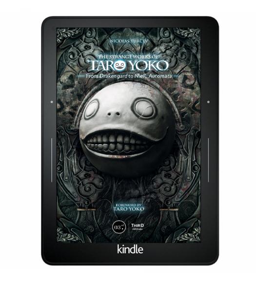 The Strange Works of Taro Yoko. From Drakengard to NieR: Automata - ebook