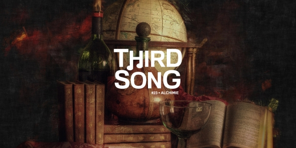 Third Song #23 - Alchimie