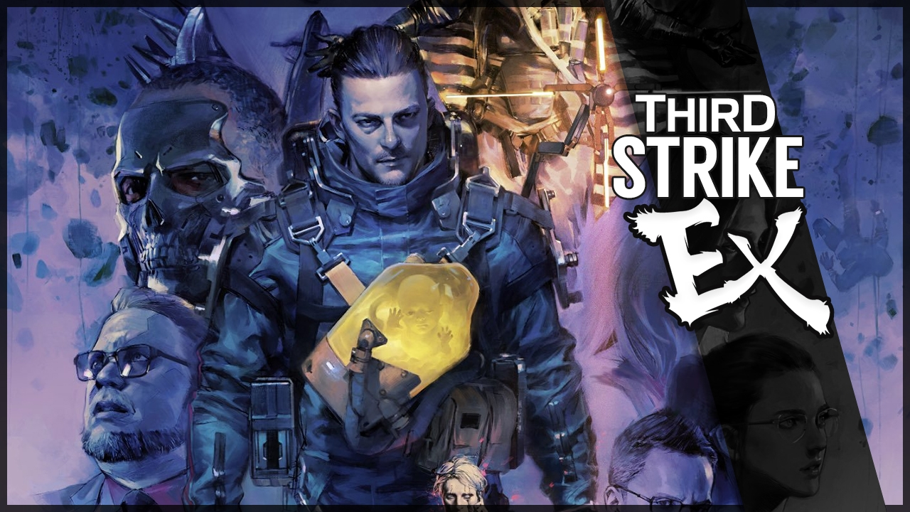 Third Strike #EX - Death Stranding
